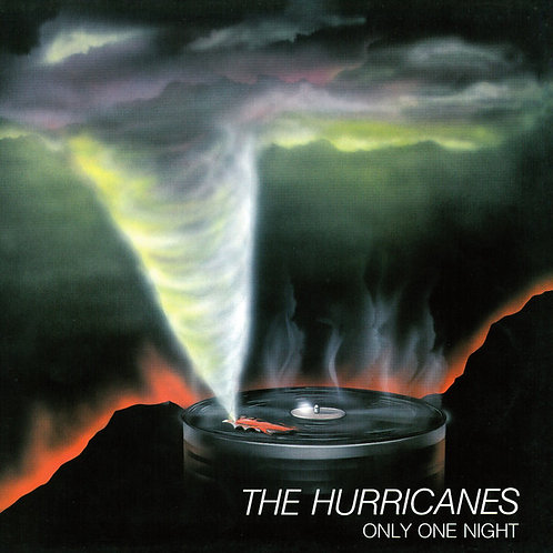 The Hurricanes – Only One Night