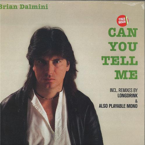 Bryan Dalmini - Can You Tell Me