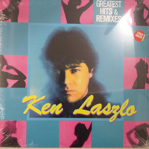 Ken Laszlo – Greatest Hits & Remixes