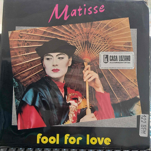 Matisse - Fool For Love