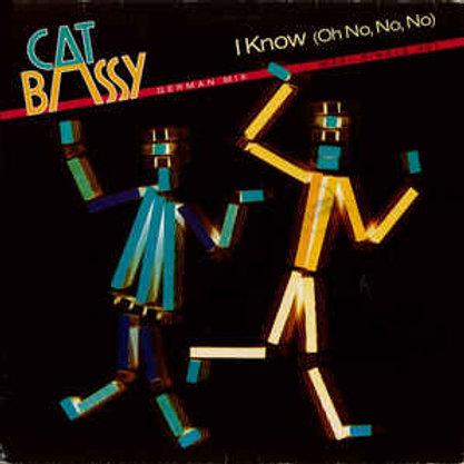 Cat Bassy – I Know (Oh No, No, No)