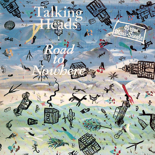 Talking Heads ‎– Road To Nowhere