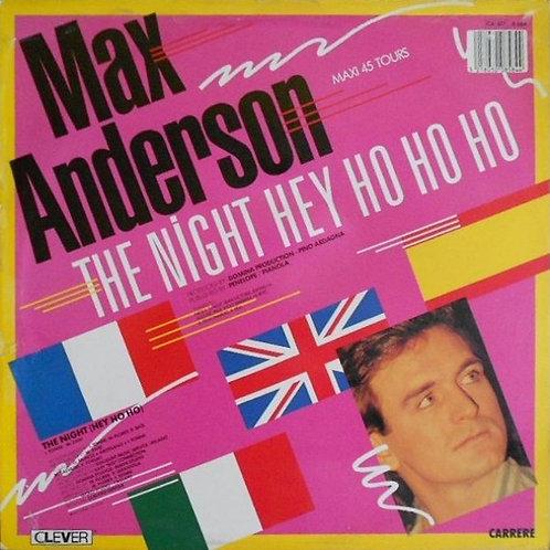 Max Anderson – The Night (Hey Ho Ho)