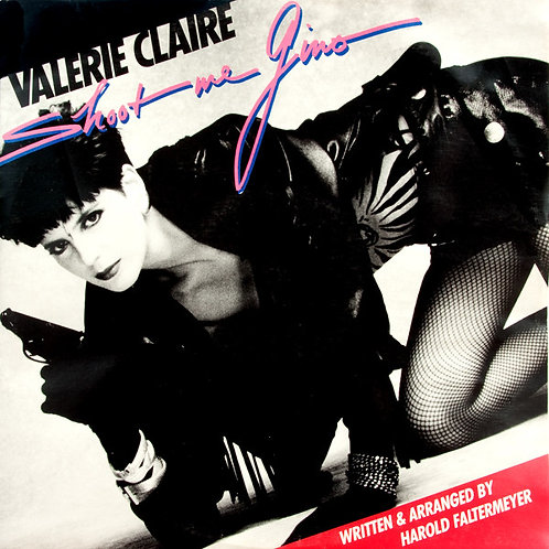 Valerie Claire ‎– Shoot Me Gino