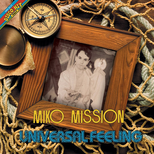Miko Mission ‎– Universal Feeling