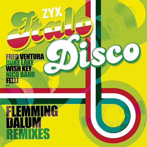 ZYX Italo Disco : Flemming Dalum Remixes