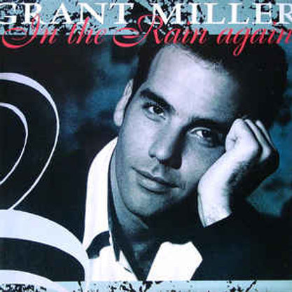 Grant Miller – In The Rain Again