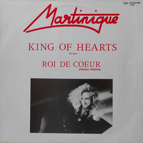 Martinique ‎– King Of Hearts