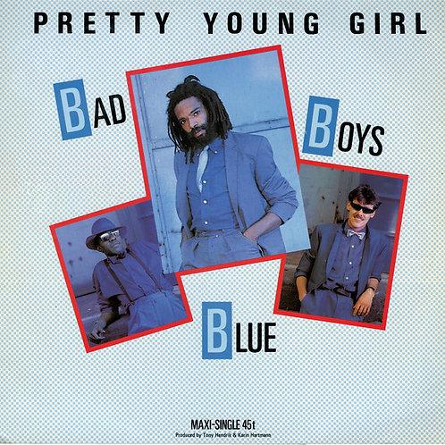 Bad Boys Blue - Pretty Young Girl