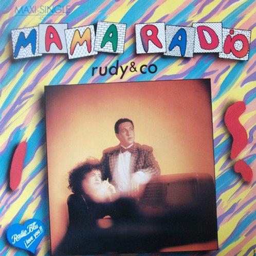 Rudy & Co. – Mama Radio