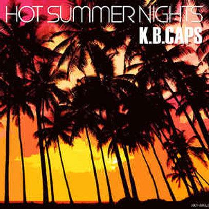 K.B.Caps – Hot Summer Nights