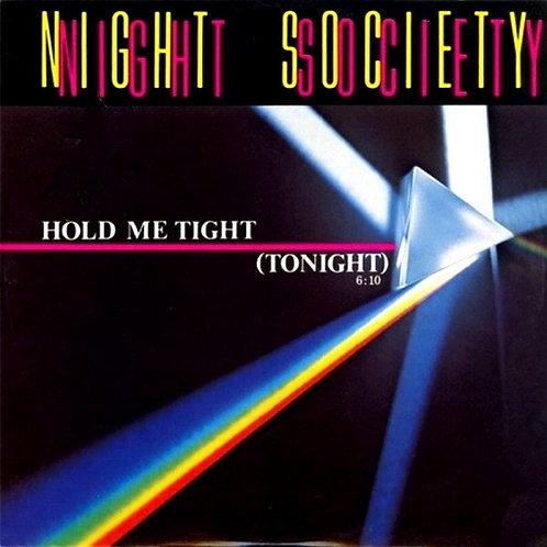 Night Society – Hold Me Tight (Tonight)