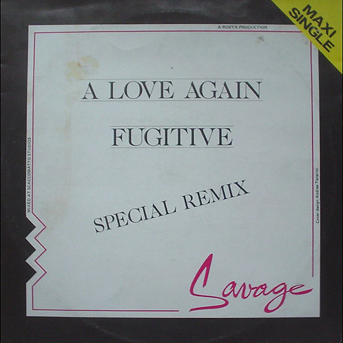 Savage ‎– A Love Again (Special Remix) / Fugitive