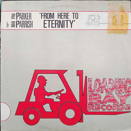 Paul Parker & Man Parrish - From Here To Eternity