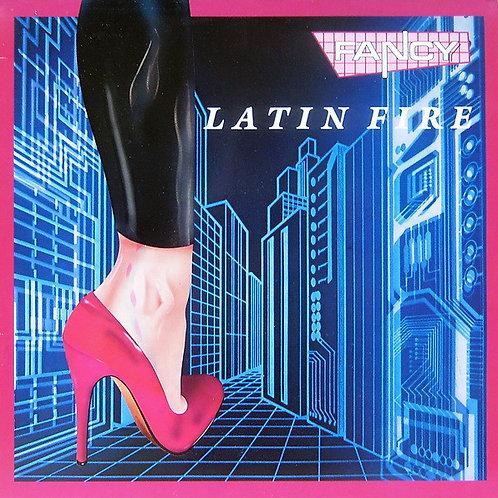 Fancy – Latin Fire