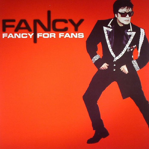 Fancy – Fancy For Fans