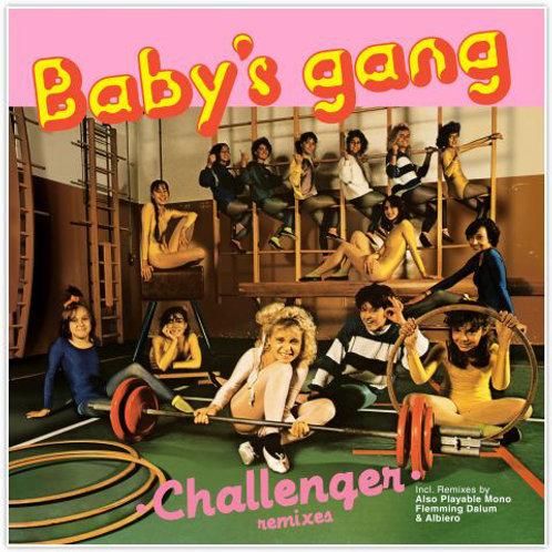 Baby's Gang – Challenger (remixes)