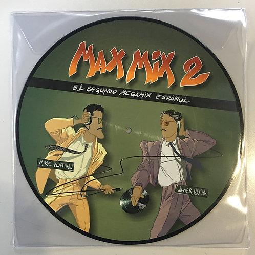Max Mix 2 (El Segundo Megamix Español) (Picture Disc)