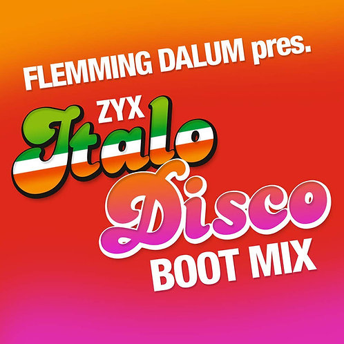 Flemming Dalum – ZYX Italo Disco Boot Mix