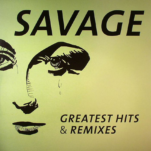 Savage ‎– Greatest Hits & Remixes