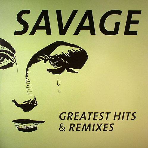 Savage – Greatest Hits & Remixes
