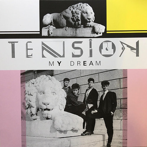 Tension ‎– My Dream
