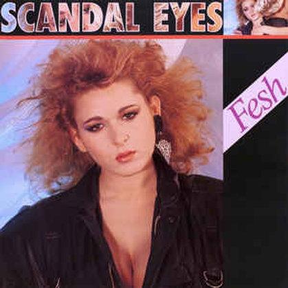 Fesh – Scandal Eyes