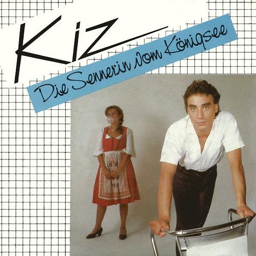 """Kiz – Die Sennerin Vom Königsee (7"""" Compacto)"""