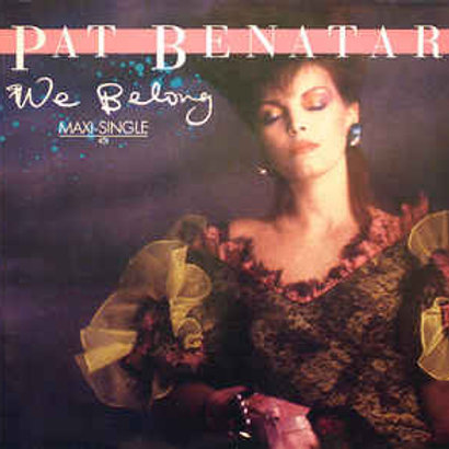 Pat Benatar – We Belong