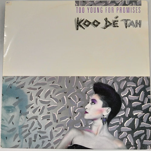 Koo Dé Tah - Too Young For Promises