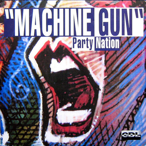 Party Nation ‎– Machine Gun