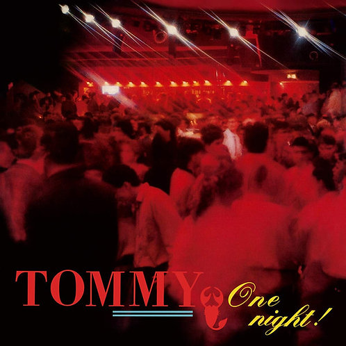 Tommy – One Night