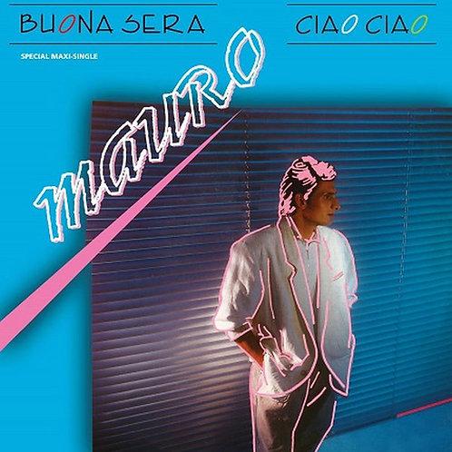 Mauro – Buona Sera - Ciao Ciao