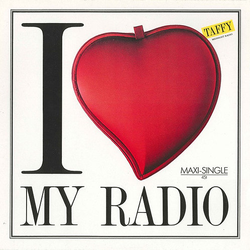Taffy – I Love My Radio (Midnight Radio)