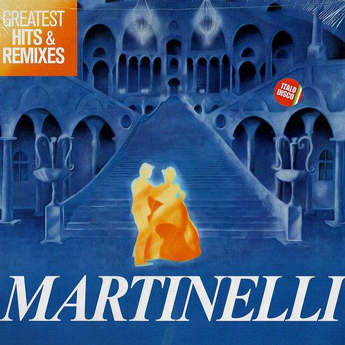 Martinelli – Greatest Hits & Remixes