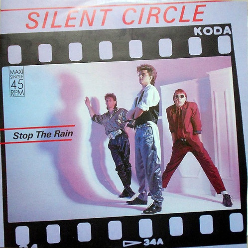 Silent Circle – Stop The Rain