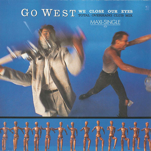Go West – We Close Our Eyes (Total Overhang Club Mix)