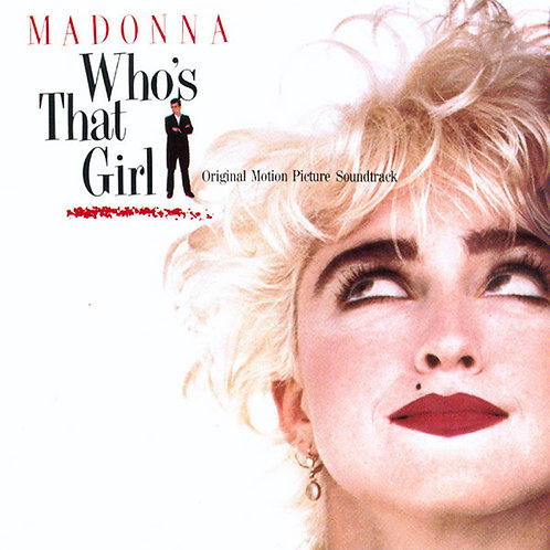 Madonna ‎– Who's That Girl (Original Motion Picture Soundtrack)