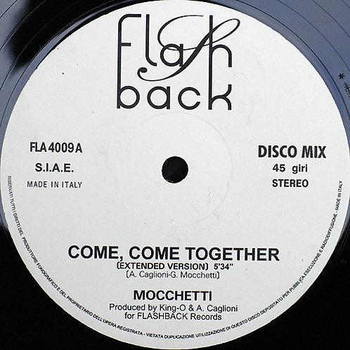 Mocchetti – Come Come Together