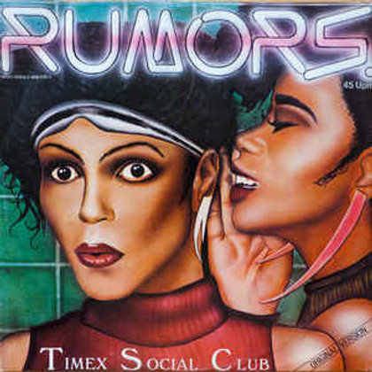 Timex Social Club ‎– Rumors (Original Version)