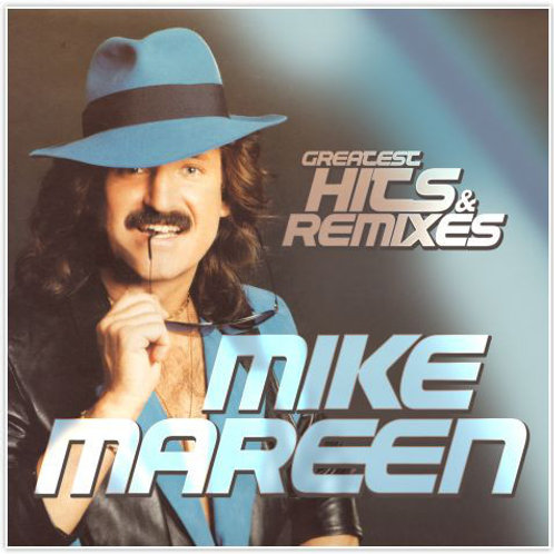 Mike Mareen ‎– Greatest Hits & Remixes