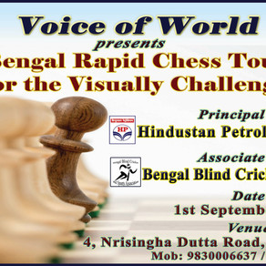 """""""5th All Bengal Rapid Chess Tournament for the Visually Challenged"""" organized by 'Voice of World'"""