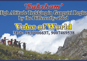 """""""High Altitude Trekking by the Differently-abled students"""" of 'Voice of World' in Gangotri Himalayas"""