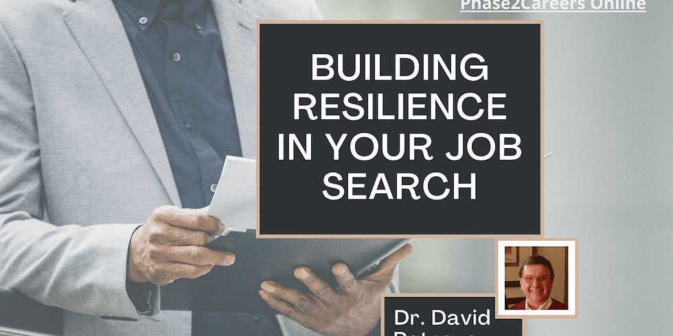 Building Resilience in Your Job Search