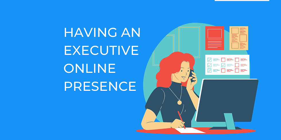 Having an Executive Online Presence