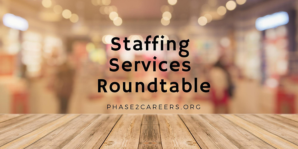Staffing Services Roundtable