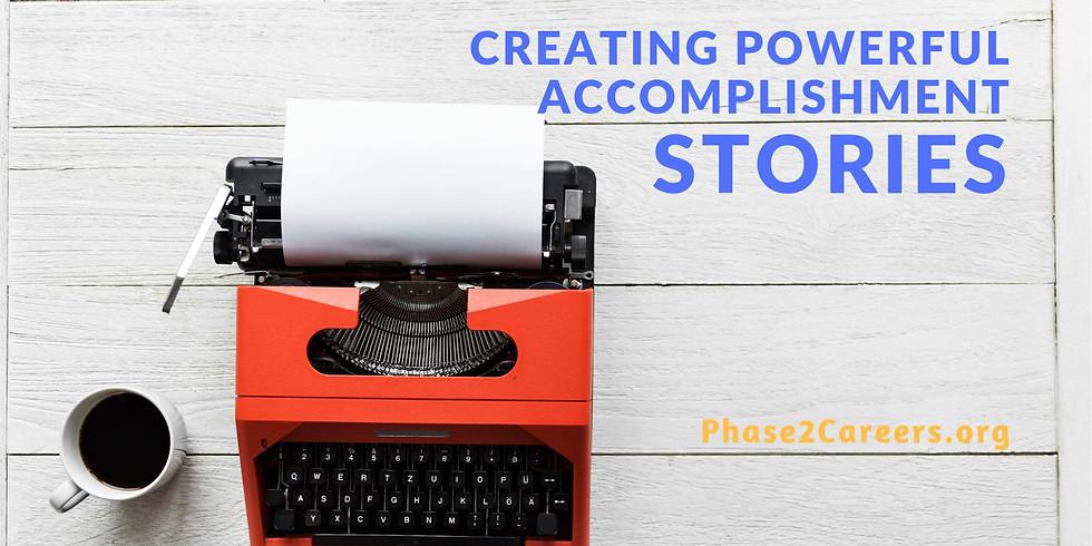 Creating Powerful Acomplishment Stories