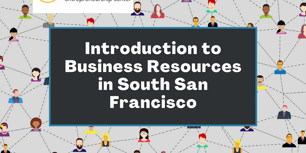 Introduction to Business Resources in South San Francisco