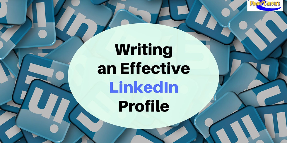 Writing an Effective LinkedIn Profile