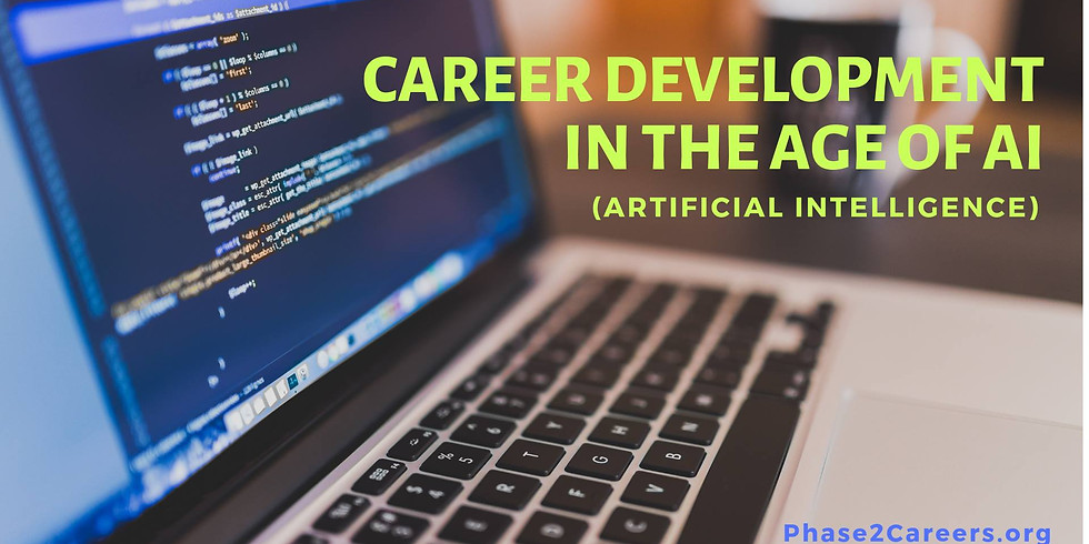 Career Development in the Age of AI (Artificial Intelligence)